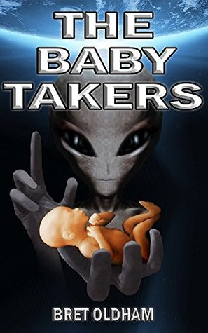 [PDF] [EPUB] The Baby Takers Download by Bret Oldham