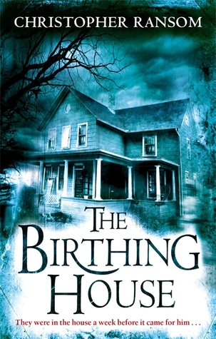 [PDF] [EPUB] The Birthing House Download by Christopher Ransom