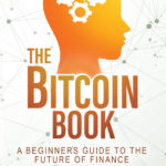 [PDF] [EPUB] The Bitcoin Book: A Beginner's Guide to the Future of Finance Download