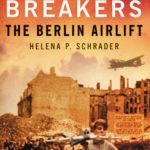 [PDF] [EPUB] The Blockade Breakers: The Berlin Airlift Download