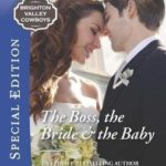 [PDF] [EPUB] The Boss, the Bride  the Baby Download