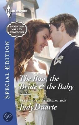 [PDF] [EPUB] The Boss, the Bride  the Baby Download by Judy Duarte