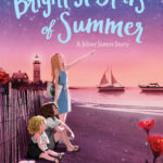 [PDF] [EPUB] The Brightest Stars of Summer (Silver Sisters, #2) Download