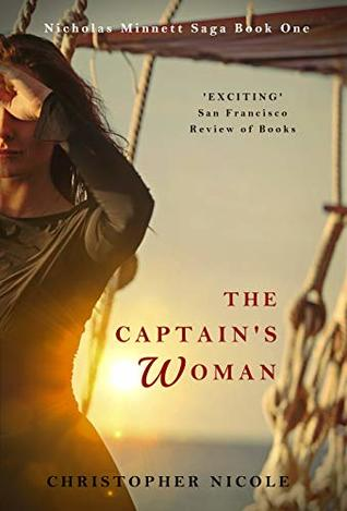 [PDF] [EPUB] The Captain's Woman (Nicholas Minnett Saga Book 1) Download by Christopher Nicole