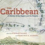 [PDF] [EPUB] The Caribbean: A History of the Region and Its Peoples Download