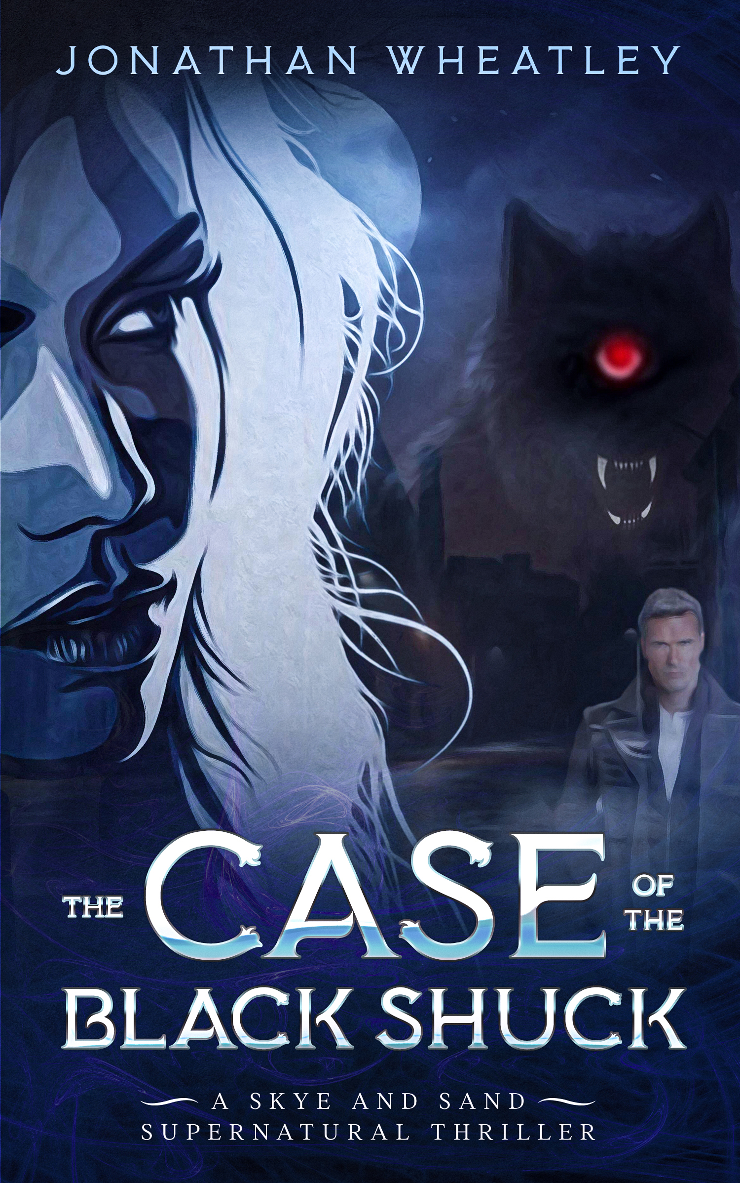 [PDF] [EPUB] The Case of the Black Shuck: A Skye and Sand Supernatural Thriller Download by Jonathan  Wheatley