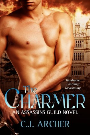 [PDF] [EPUB] The Charmer (Assassins Guild, #1) Download by C.J. Archer