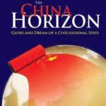 [PDF] [EPUB] The China Horizon: Glory and Dream of a Civilizational State Download