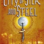 [PDF] [EPUB] The City of Silk and Steel Download