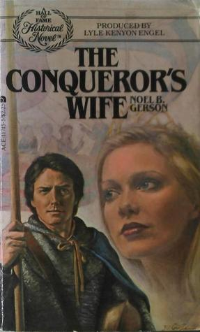 [PDF] [EPUB] The Conqueror's Wife Download by Noel B. Gerson