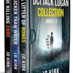 [PDF] [EPUB] The DCI Jack Logan Collection Books 1-3: A Scottish Crime Fiction Series (DCI Jack Logan Collected Editions Book 1) Download
