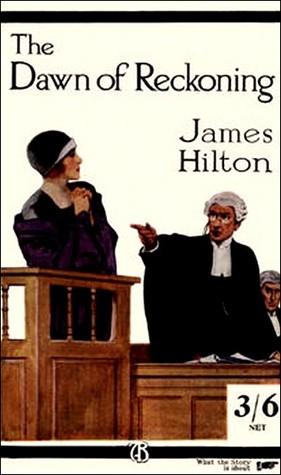 [PDF] [EPUB] The Dawn of Reckoning Download by James Hilton
