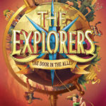 [PDF] [EPUB] The Door in the Alley (The Explorers #1) Download