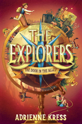 [PDF] [EPUB] The Door in the Alley (The Explorers #1) Download by Adrienne Kress