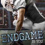 [PDF] [EPUB] The Endgame Is You (Rixon Raiders, #4) Download