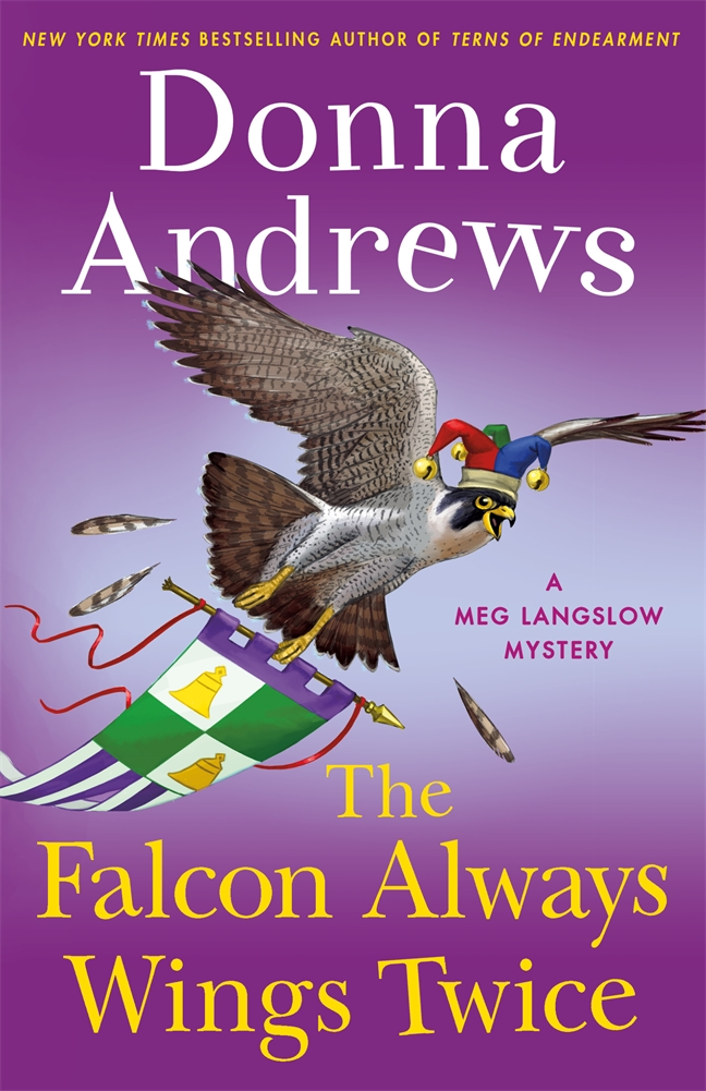 [PDF] [EPUB] The Falcon Always Wings Twice: A Meg Langslow Mystery Download by Donna Andrews