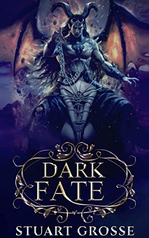 [PDF] [EPUB] The First Night (Dark Fate, #2) Download by Stuart Grosse