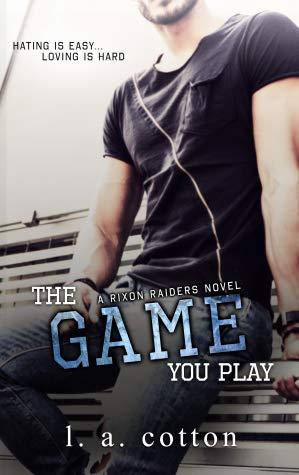 [PDF] [EPUB] The Game You Play (Rixon Raiders #2) Download by L.A. Cotton