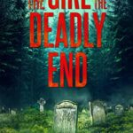 [PDF] [EPUB] The Girl and the Deadly End (Emma Griffin #7) Download