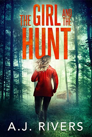 [PDF] [EPUB] The Girl and the Hunt (Emma Griffin #6) Download by A.J.  Rivers