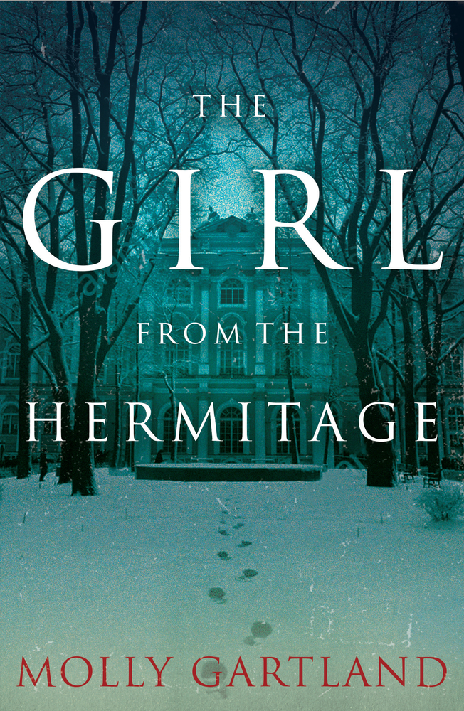 [PDF] [EPUB] The Girl from the Hermitage Download by Molly Gartland