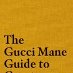 [PDF] [EPUB] The Gucci Mane Guide to Greatness Download