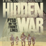 [PDF] [EPUB] The Hidden War: PTSD on the Front Lines Download