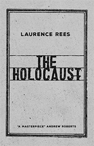 [PDF] [EPUB] The Holocaust: A New History Download by Laurence Rees