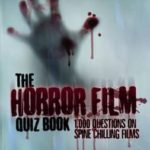 [PDF] [EPUB] The Horror Film Quiz Book: 1,000 Questions on Spine Chilling Films Download