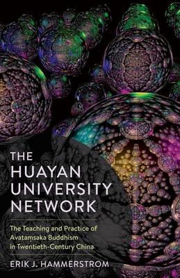 [PDF] [EPUB] The Huayan University Network: The Teaching and Practice of Avataṃsaka Buddhism in Twentieth-Century China Download by Erik J Hammerstrom