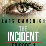 [PDF] [EPUB] The Incident: Episode One – A Sam Jameson Espionage and Suspense Thriller (The Incident, #1) Download