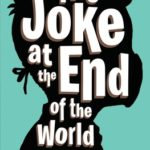 [PDF] [EPUB] The Joke at the End of the World Download