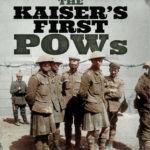 [PDF] [EPUB] The Kaiser's First POWs Download