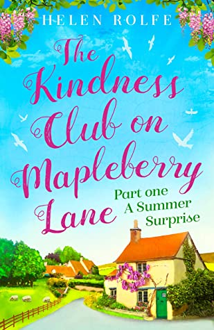 [PDF] [EPUB] The Kindness Club on Mapleberry Lane - Part One: A Summer Surprise Download by Helen Rolfe