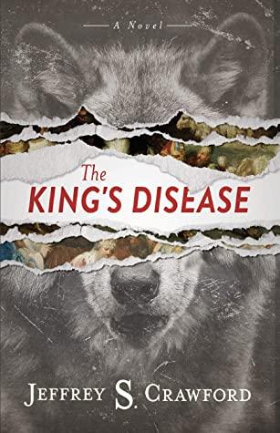 [PDF] [EPUB] The King's Disease Download by Jeffrey S. Crawford