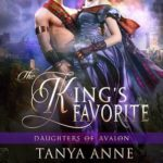 [PDF] [EPUB] The King's Favorite (Daughters of Avalon #1) Download