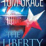 [PDF] [EPUB] The Liberty Intrigue Download