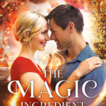 [PDF] [EPUB] The Magic Ingredient (A Bar Harbor Holiday Novel) Download