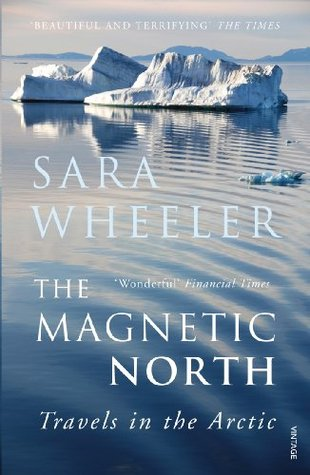 [PDF] [EPUB] The Magnetic North: Travels in the Arctic Download by Sara Wheeler