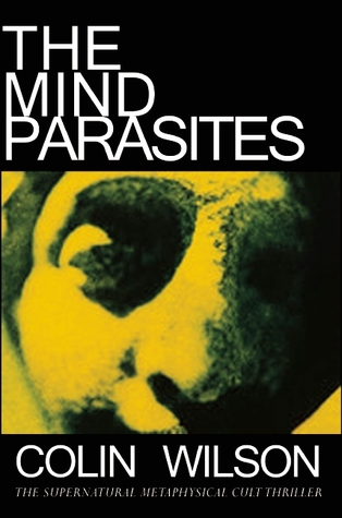 [PDF] [EPUB] The Mind Parasites Download by Colin Wilson