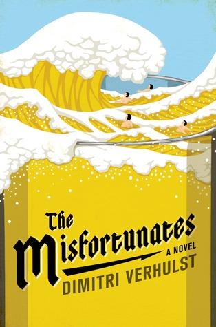 [PDF] [EPUB] The Misfortunates Download by Dimitri Verhulst