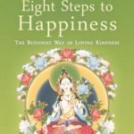 [PDF] [EPUB] The New Eight Steps to Happiness: The Buddhist Way of Loving Kindness Download