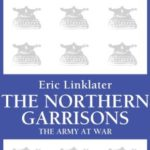 [PDF] [EPUB] The Northern Garrisons: The Army at War Series Download