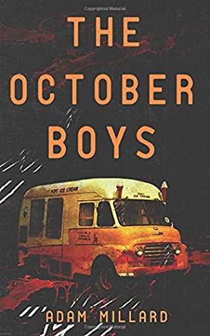 [PDF] [EPUB] The October Boys Download by Adam Millard