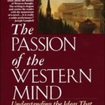 [PDF] [EPUB] The Passion of the Western Mind: Understanding the Ideas that Have Shaped Our World View Download