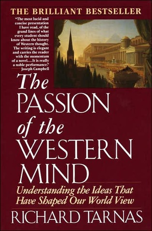 [PDF] [EPUB] The Passion of the Western Mind: Understanding the Ideas that Have Shaped Our World View Download by Richard Tarnas