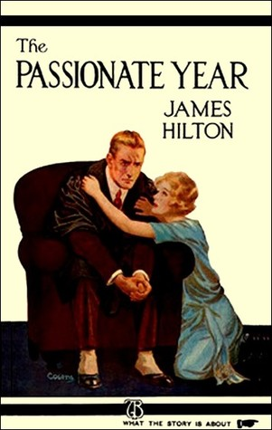 [PDF] [EPUB] The Passionate Year Download by James Hilton