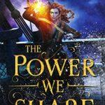 [PDF] [EPUB] The Power We Share Download