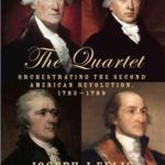 [PDF] [EPUB] The Quartet: Orchestrating the Second American Revolution, 1783-1789 Download