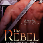 [PDF] [EPUB] The Rebel (Assassins Guild #2) Download